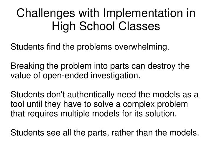 Challenges with implementation in high school classes