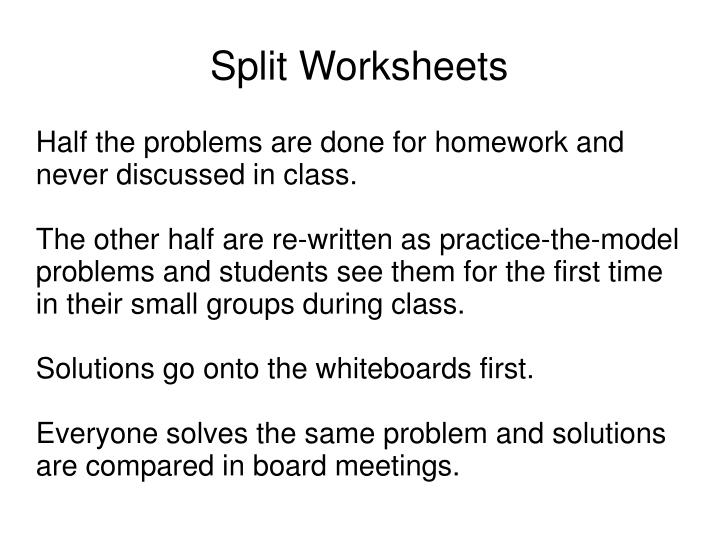 Half the problems are done for homework and never discussed in class.