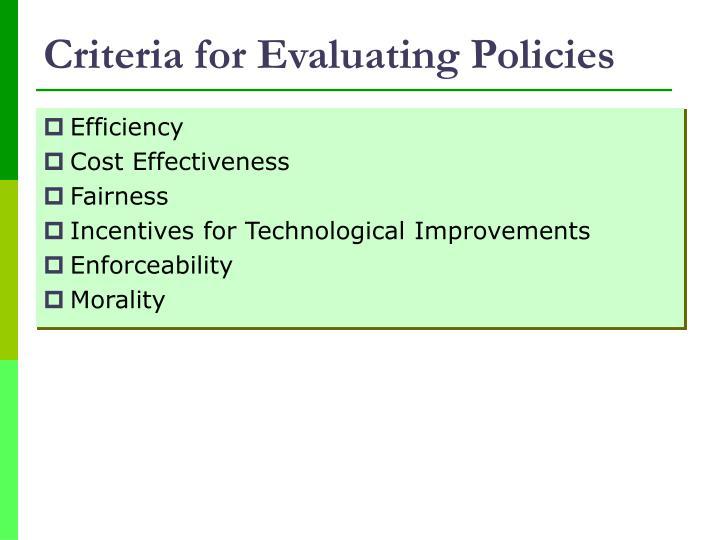 Criteria for Evaluating Policies