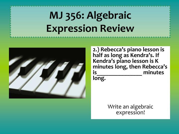 MJ 356: Algebraic