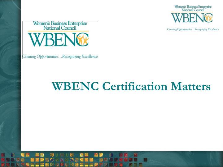 WBENC Certification Matters