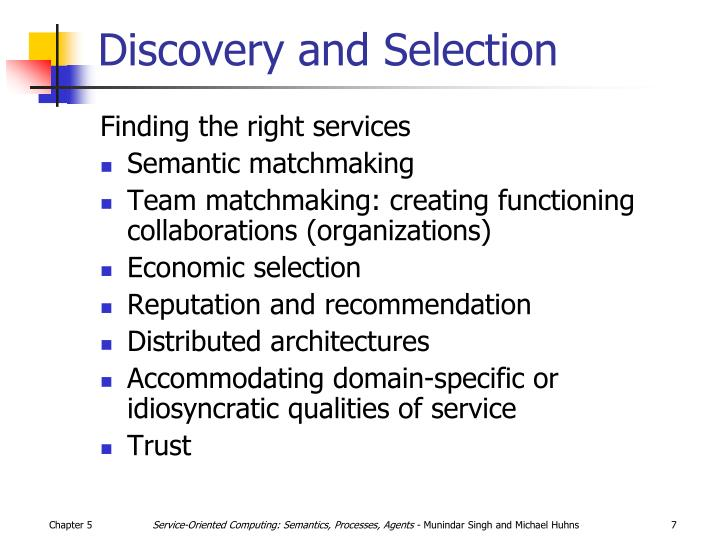 Discovery and Selection