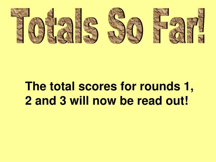 Totals So Far!