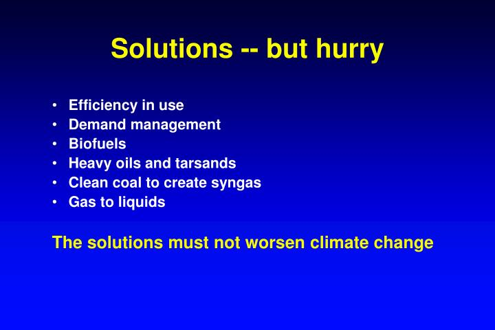 Solutions -- but hurry