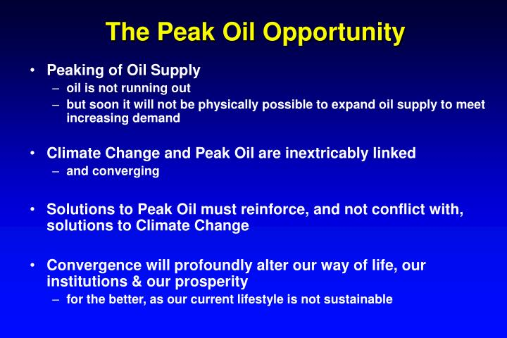 The peak oil opportunity