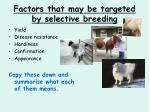 factors that may be targeted by selective breeding