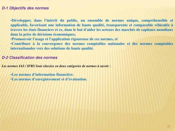 D – Les normes IAS / IFRS: