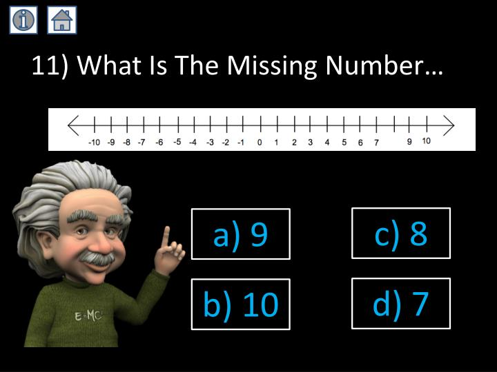 11) What Is The Missing Number…