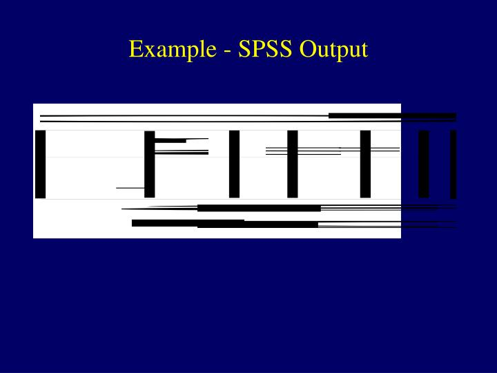 Example - SPSS Output