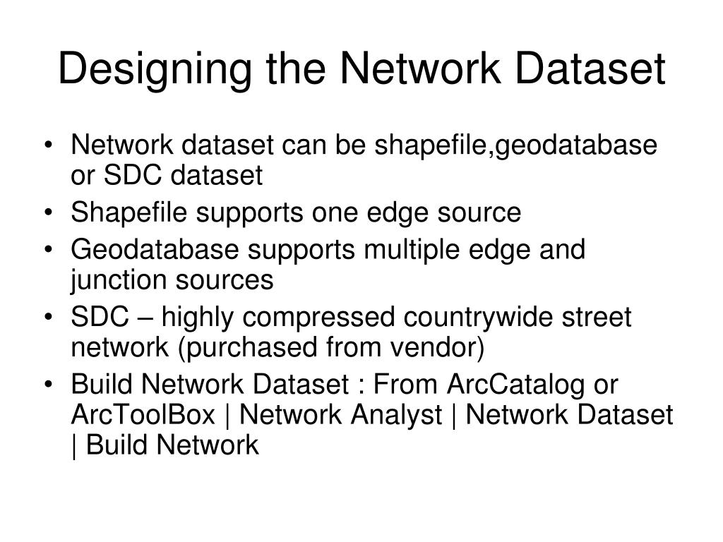 Designing the Network Dataset
