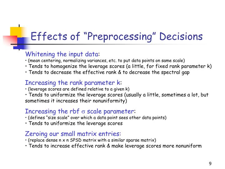 "Effects of ""Preprocessing"" Decisions"