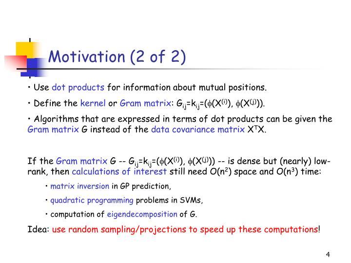 Motivation (2 of 2)