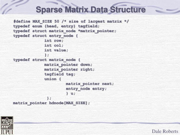 Sparse Matrix Data Structure