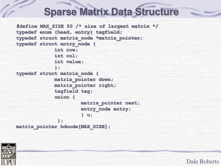 Sparse Matrix Data Structure