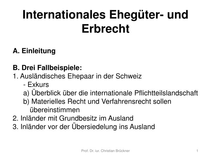 Internationales eheg ter und erbrecht