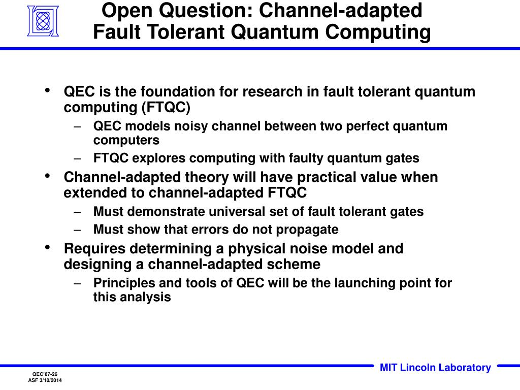 Open Question: Channel-adapted