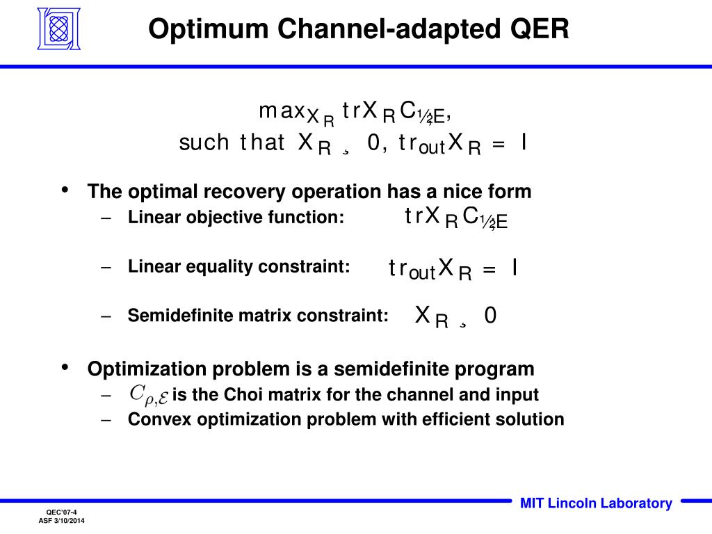Optimum Channel-adapted QER