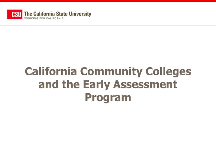 California Community Colleges and the Early Assessment Program