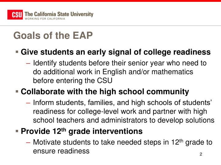 Goals of the eap