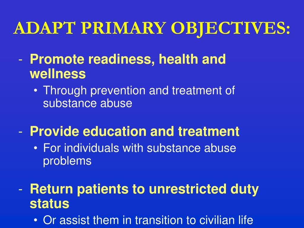 ADAPT PRIMARY OBJECTIVES: