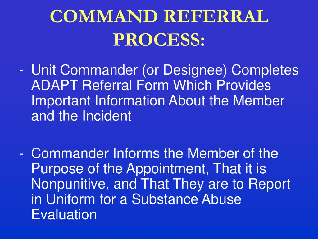 COMMAND REFERRAL PROCESS: