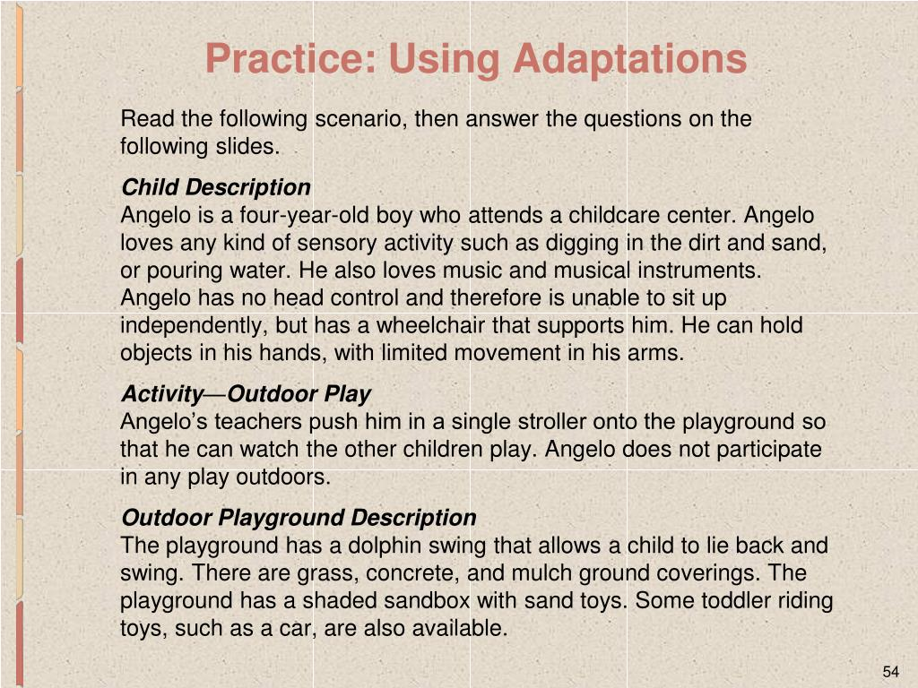 Practice: Using Adaptations
