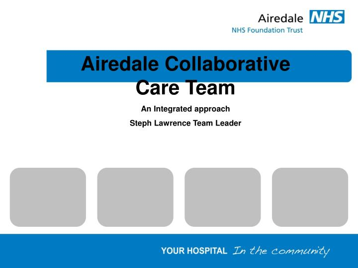 Airedale Collaborative Care Team