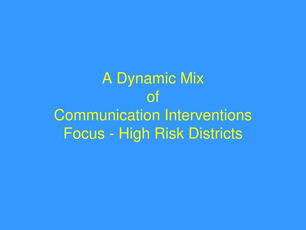 A Dynamic Mix