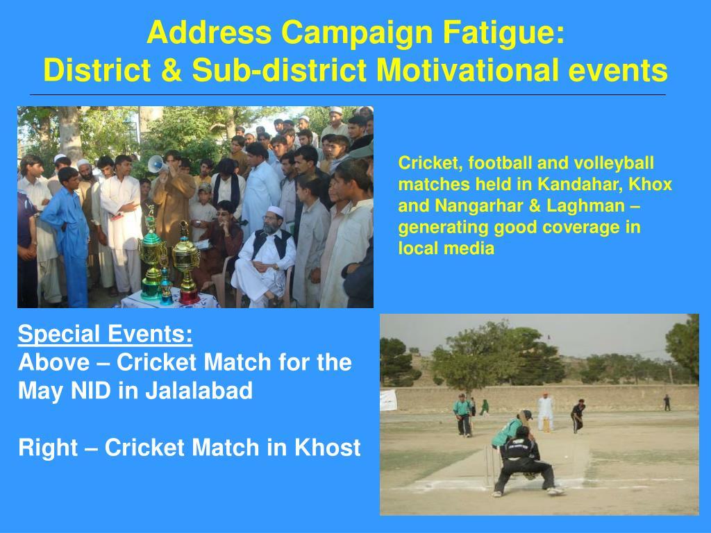 Address Campaign Fatigue: