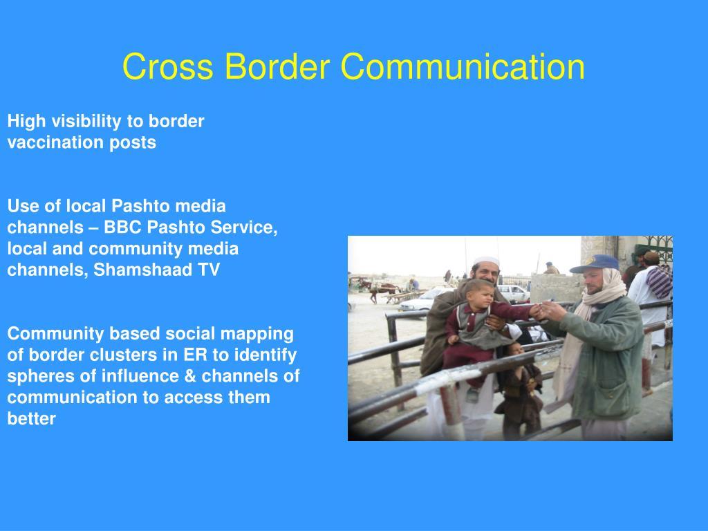 Cross Border Communication