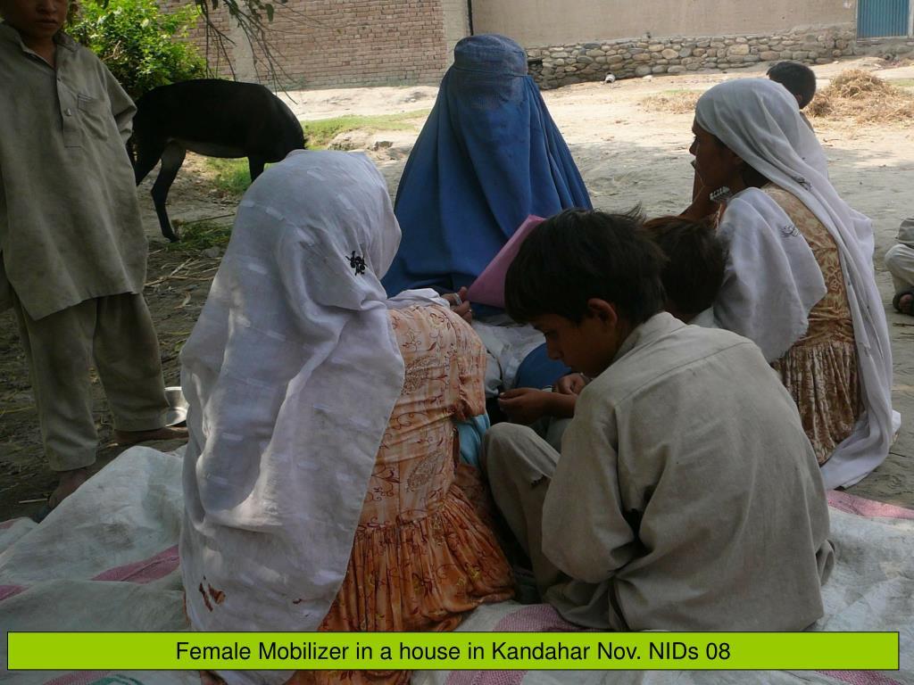 Female Mobilizer in a house in Kandahar Nov. NIDs 08