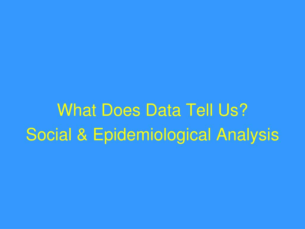 What Does Data Tell Us?