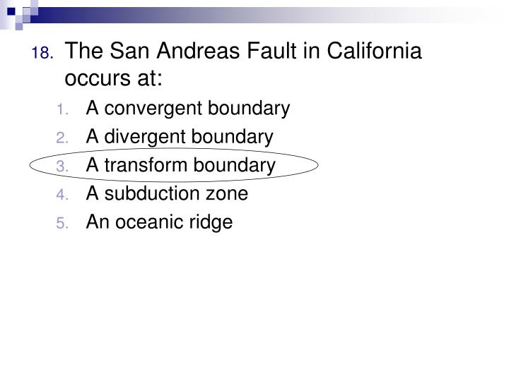 The San Andreas Fault in California occurs at: