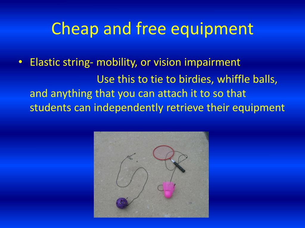Cheap and free equipment