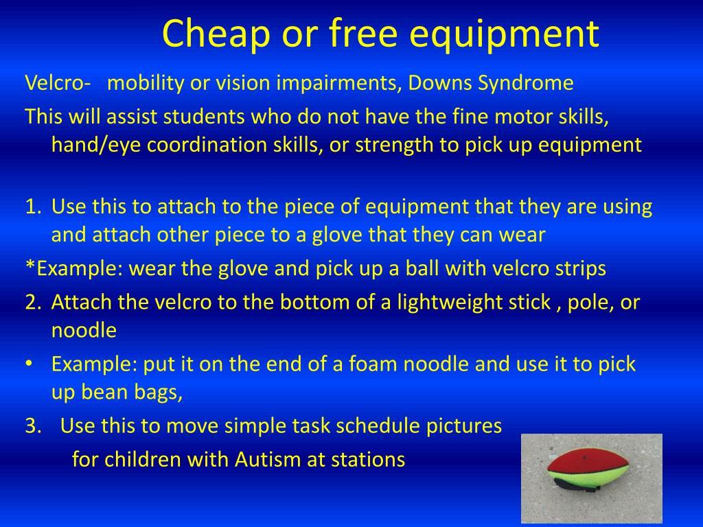 Cheap or free equipment