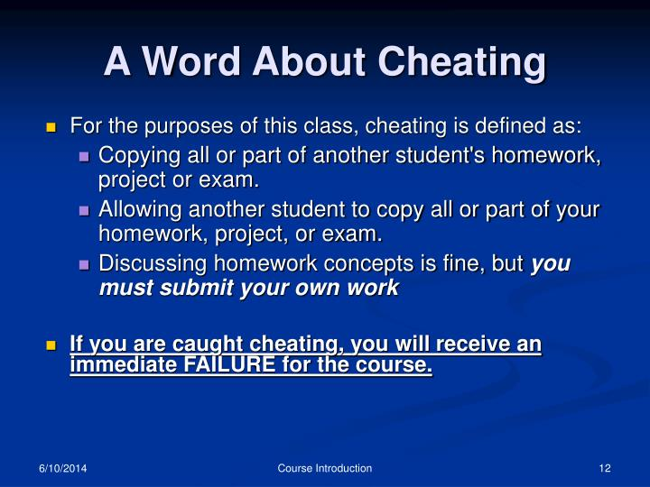 A Word About Cheating