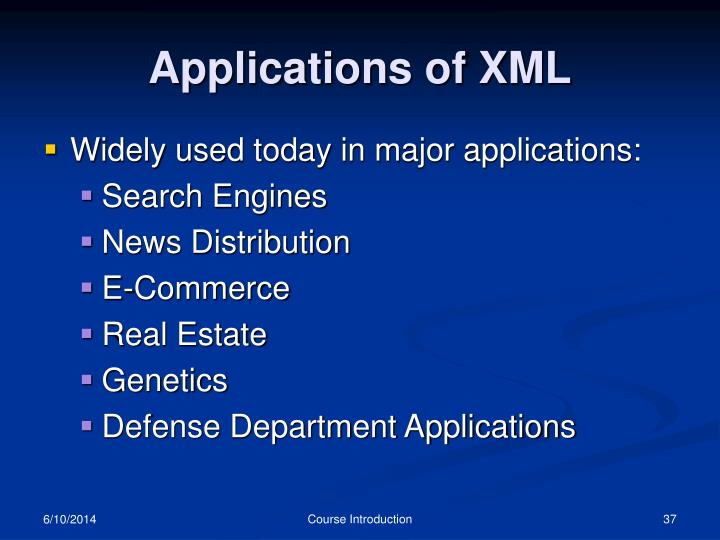 Applications of XML