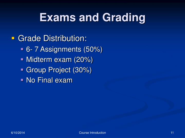 Exams and Grading