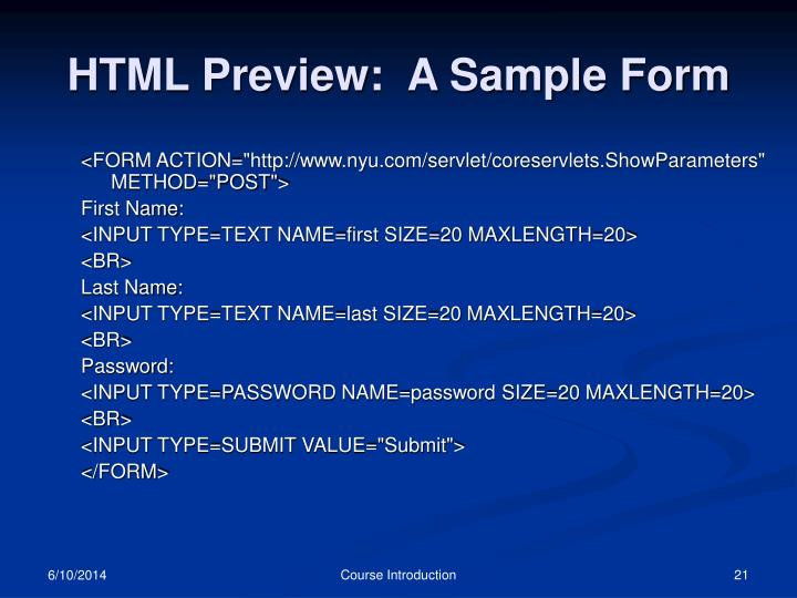 HTML Preview:  A Sample Form