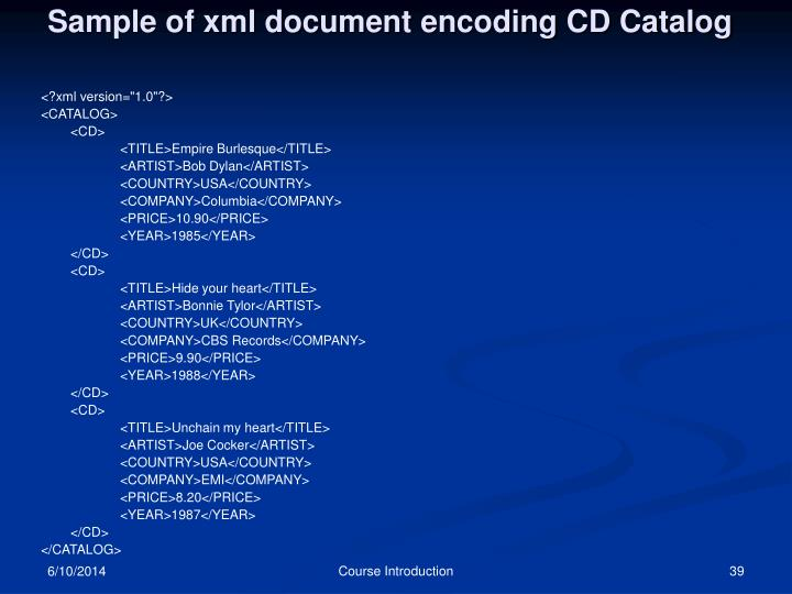 Sample of xml document encoding CD Catalog