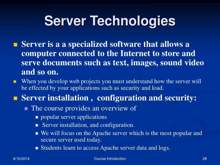 Server Technologies