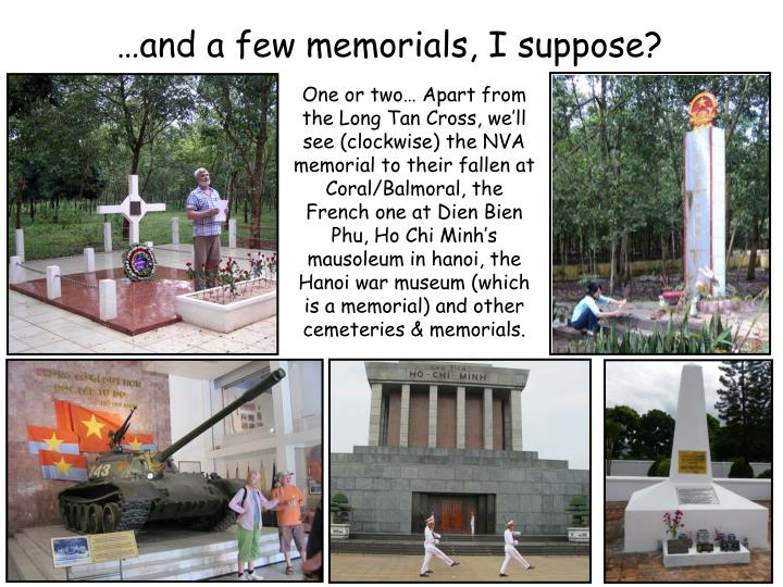…and a few memorials, I suppose?