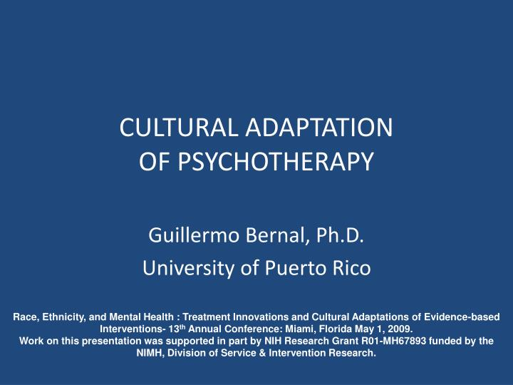 Cultural adaptation of psychotherapy