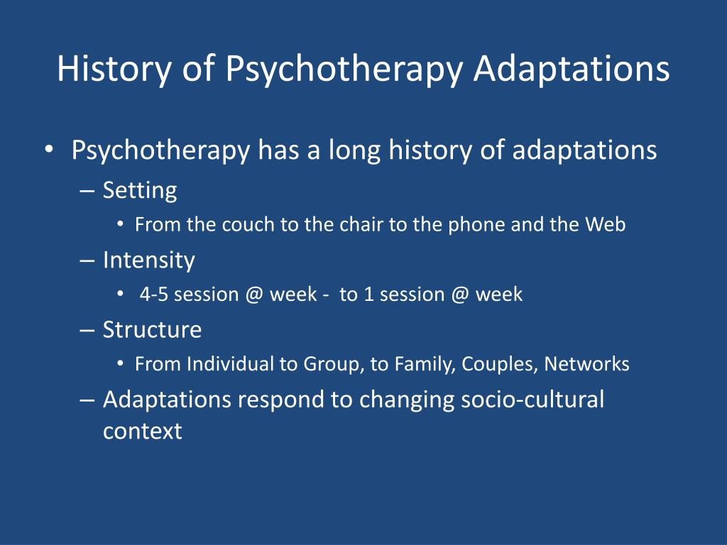 History of Psychotherapy Adaptations