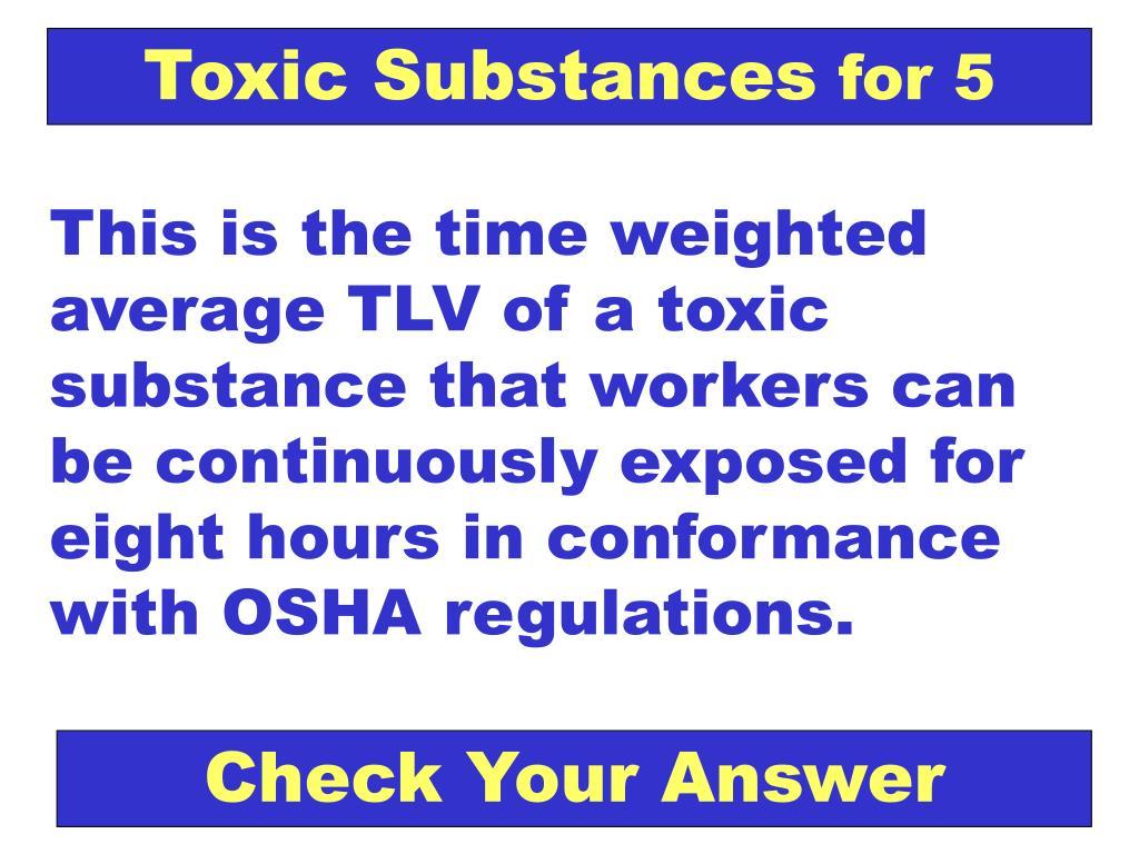 Toxic Substances