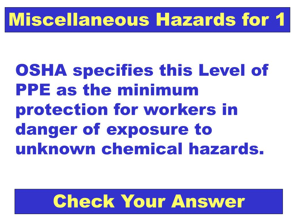 Miscellaneous Hazards for 1