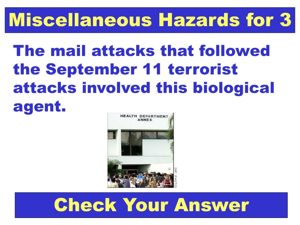 Miscellaneous Hazards for 3