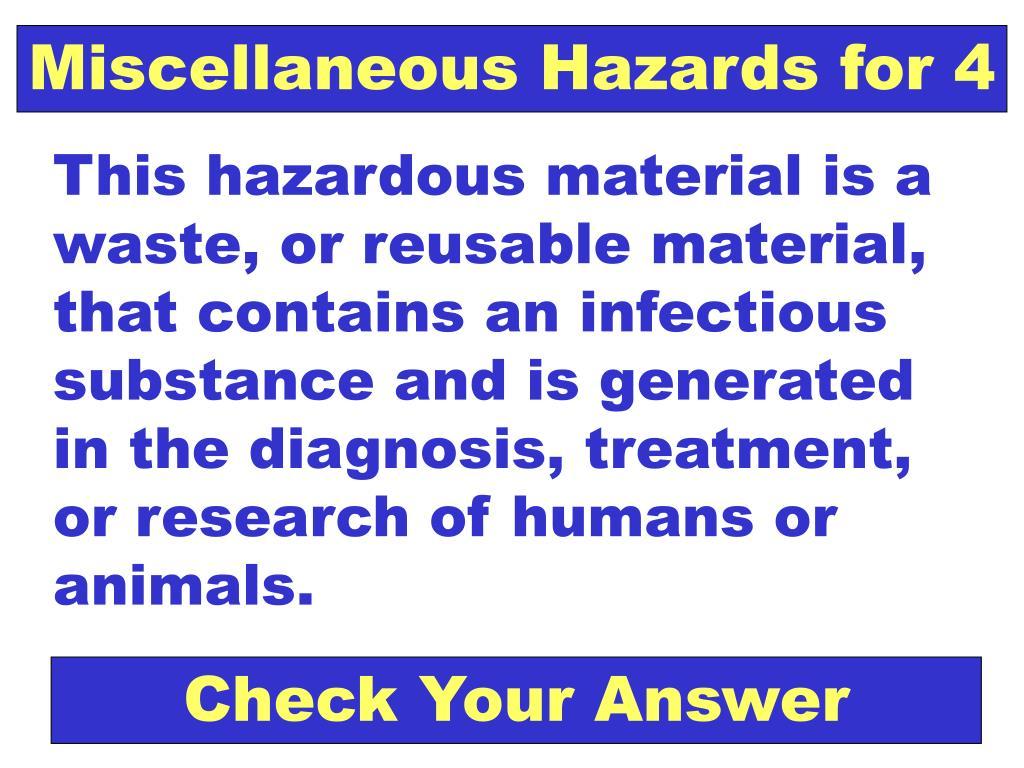 Miscellaneous Hazards for 4