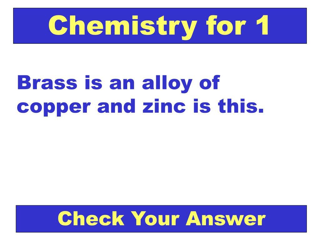 Chemistry for 1
