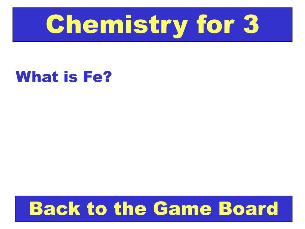 Chemistry for 3
